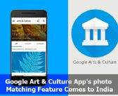 Google Arts & Culture App's photo Matching Feature Comes to India